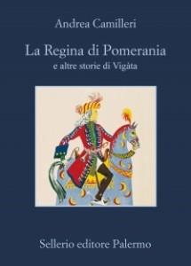 """Recensione del libro """"La Regina di Pomerania e altre storie di Vigata"""" di Andrea Camilleri (Sellerio)"""