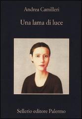 """Recensione del libro """"Una lama di luce"""" di Andrea Camilleri (Sellerio)"""