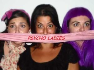 Psycho Ladies, elogio della follia al femminile, il 12 e 13 ottobre 2012 al Teatro La Giostra di Napoli