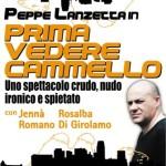 """Recensione dello spettacolo """"Prima vedere cammello"""" di Peppe Lanzetta"""