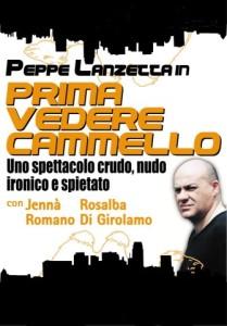 """""""Prima Vedere Cammello"""", di e con Peppe Lanzetta, il 15 e 16 dicembre 2012 a Salerno"""
