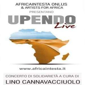 Upendo Live, concerto di solidarietà, lunedì 11 marzo 2013 al Palapartenope di Napoli