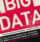 """Recensione del libro """"Big Data"""" di Viktor Mayer-Schonberger e Kenneth Cukier (Garzanti)"""