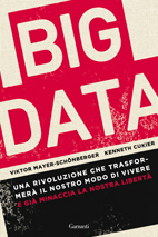 "Recensione del libro ""Big Data"" di Viktor Mayer-Schonberger e Kenneth Cukier (Garzanti)"