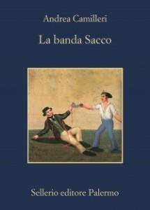 """Recensione del libro """"La banda Sacco"""" di Andrea Camilleri (Sellerio)"""