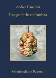 """Recensione del libro """"Inseguendo un'ombra"""" di Andrea Camilleri (Sellerio)"""