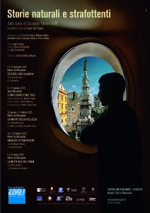 """""""Storie naturali e strafottenti"""", rassegna teatrale al Ridotto e al Teatro Mercadante di Napoli, dal 3 novembre 2014"""