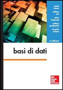 """Recensione del libro """"Basi di dati – IV edizione"""" di Atzeni, Ceri, Fraternali, Paraboschi, Torlone (McGraw-Hill)"""