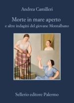 """Recensione del libro """"Morte in mare aperto e altre indagini del giovane Montalbano"""" di Andrea Camilleri (Sellerio)"""
