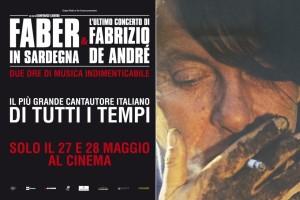 Faber in Sardegna e L'ultimo concerto di Fabrizio De André, solo il 27 e 28 maggio 2015 al cinema