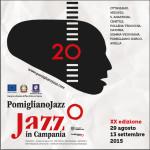 Pomigliano Jazz festeggia la sua ventesima edizione, dal 29 agosto al  13 settembre 2015