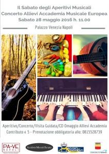 Concerto degli Allievi dell'Accademia Musicale Europea per il Sabato degli Aperitivi Musicali al Palazzo Venezia di Napoli, il 28 maggio 2016