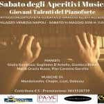 """Torna il """"Sabato degli Aperitivi Musicali"""" al Palazzo Venezia di Napoli con i giovani talenti del pianoforte, sabato 14 maggio 2016"""