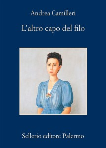 """Recensione del libro """"L'altro capo del filo"""" di Andrea Camilleri (Sellerio)"""