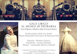 Galà Lirico con Mostra di Abiti di Scena Storici, il 29 dicembre 2016 al Museo Nazionale Ferroviario di Pietrarsa