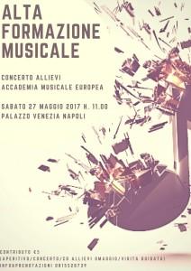 Concerto degli allievi dei Corsi di Alta Formazione organizzati dall'Accademia Musicale Europea, il 27 maggio 2017 a Palazzo Venezia Napoli