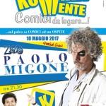 """Ultimo appuntamento per """"Komikamente"""", condotto da Michele Caputo al Teatro Cilea di Napoli. Ospite d'eccezione Paolo Migone di Zelig"""