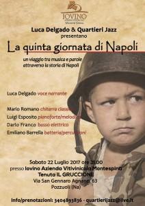 """""""La quinta giornata di Napoli"""", un viaggio tra musica e parole attraverso la storia di Napoli, il 22 luglio 2017 presso l'Agriturismo il Gruccione, Pozzuoli"""