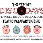 Annunciato il programma della XIX edizione del DiscoDays, la fiera del disco e della musica, a Napoli il 7 e l'8 ottobre 2017