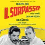"""Giuseppe Zeno in scena con """"Il Sorpasso"""", dal 10 al 19 novembre 2017 al Teatro Augusteo di Napoli"""