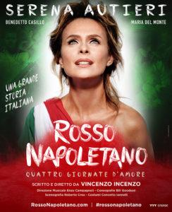 """Serena Autieri  in """"Rosso Napoletano. Quattro giornate d'amore"""", dall'8 al 17 dicembre 2017 al Teatro Augusteo di Napoli"""