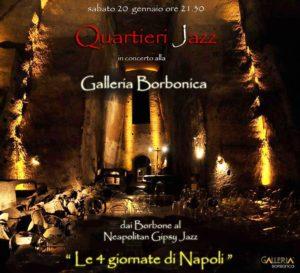 """""""Le 4 giornate di Napoli"""": Quartieri Jazz in concerto alla Galleria Borbonica, sabato 20 gennaio 2018 ore 21:30"""