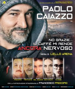 """Paolo Caiazzo in """"No grazie, il caffè mi rende ancora nervoso"""", dal 2 all'11 marzo 2018 al Teatro Augusteo di Napoli"""