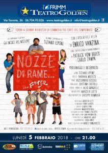 """""""Nozze di Rame… Forse"""", scritto da Tiziano Lepone e diretto da Enrico Vanzina il 5 febbraio 2018 al Teatro Golden di Roma"""