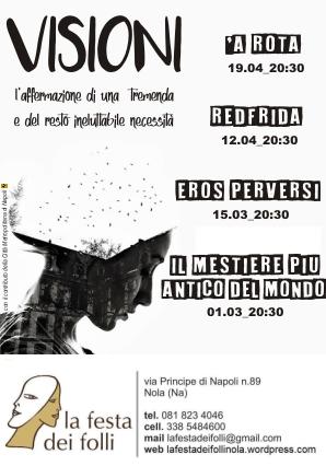 """Inaugurazione della 18ª edizione della rassegna teatrale """"Visioni"""", a Nola dal 1° marzo 2018"""