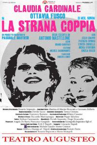 """Claudia Cardinale e Ottavia Fusco in scena con """"La strana coppia"""", dal 6 al 15 aprile 2018 al Teatro Augusteo di Napoli"""