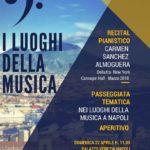 """""""I Luoghi della Musica"""": aperitivo, concerto e passeggiata tematica, il 22 aprile 2018 presso Palazzo Venezia Napoli"""