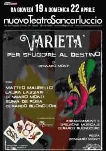 """""""Varietà – per sfuggire al destino"""", con Laura Lazzari e Matteo Mauriello, dal 19 al 22 aprile 2018 al Nuovo Teatro Sancarluccio di Napoli"""