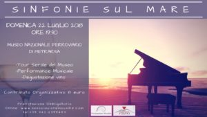 """""""Sinfonie sul Mare"""", una serata speciale da trascorrere ascoltando musica e degustando vino sulla terrazza del Museo Nazionale Ferroviario di Pietrarsa, il 22 luglio 2018"""