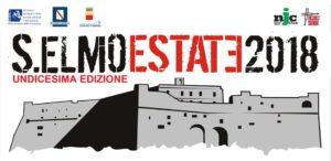"""Al via """"Sant'Elmo Estate 2018"""", alla Piazza d'Armi di Castel Sant' Elmo ed al Chiostro di S. Lorenzo Maggiore, dal 6 al 26 luglio 2018"""