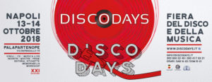 XXI Edizione del DiscoDays, sabato 13 e domenica 14 Ottobre 2018 presso il Complesso Palapartenope di Napoli