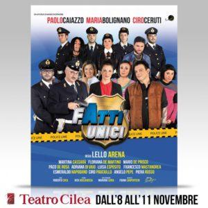 """""""Fatti unici. Polvere eri e polvere diventerai"""", per la regia di Lello Arena, dall'8 all'11 novembre 2018 al Teatro Cilea di Napoli"""