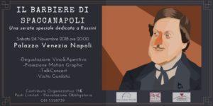 """""""Il Barbiere di Spaccanapoli"""", serata tematica dedicata alla figura di Gioacchino Rossini, il 24 novembre 2018 presso Palazzo Venezia Napoli"""