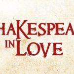 """""""Shakespeare in Love"""", dal 22 al 25 novembre 2018 al Teatro Cilea di Napoli"""