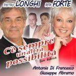 """""""C'è sempre un'altra possibilità"""", dal 3 al 27 gennaio 2019 al Teatro Manzoni di Roma"""