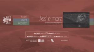 """Al Nostos Teatro di Aversa """"Ass' 'e Marzo"""", spettacolo dedicato a Don Peppe Diana a 25 anni dalla sua morte, il 16 ed il 17 marzo 2019"""