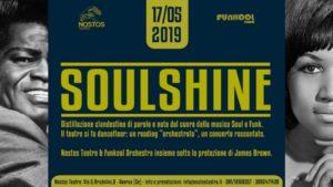 """""""Soulshine: distillazione clandestina di parole e note dal cuore della musica soul e funk"""", il 17 maggio 2019 al Nostos Teatro di Aversa"""