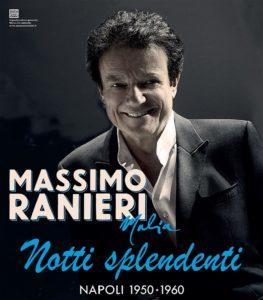 """Massimo Ranieri in """"Malìa, notti splendenti. Napoli 1950-1960"""", dal 21 novembre al 1° dicembre 2019 al Teatro Augusteo di Napoli"""