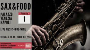 """""""Sax&Food"""" a Palazzo Venezia Napoli, il 1° febbraio 2020"""