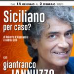 """Gianfranco Jannuzzo in """"Siciliano per caso?"""" dal 14 gennaio al 2 febbraio 2020 al Teatro Golden di Roma"""