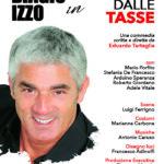"""Biagio Izzo in """"Tartassati dalle tasse"""", scritto e diretto da Eduardo Tartaglia, dal 21 febbraio al 1° marzo 2020 al Teatro Augusteo di Napoli"""
