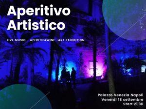 """""""Aperitivo Artistico"""", il 18 settembre 2020 presso Palazzo Venezia Napoli"""