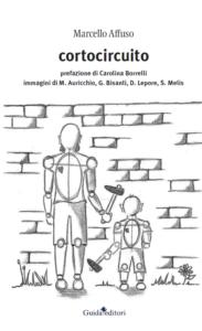 """Recensione del libro """"Cortocircuito"""" di Marcello Affuso (Guida editori)"""