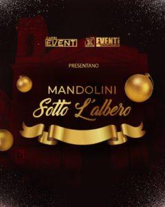 """""""Mandolini sotto l'albero 2020"""", il 31 dicembre 2020 in onda su Caprievent"""