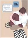 """Recensione del libro """"La rivincita di Capablanca"""" di Fabio Stassi (Minimum Fax)"""