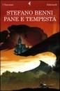 """Recensione del libro """"Pane e tempesta"""" di Stefano Benni (Feltrinelli)"""